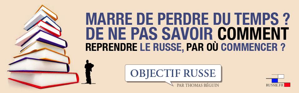 OBJECTIF RUSSE